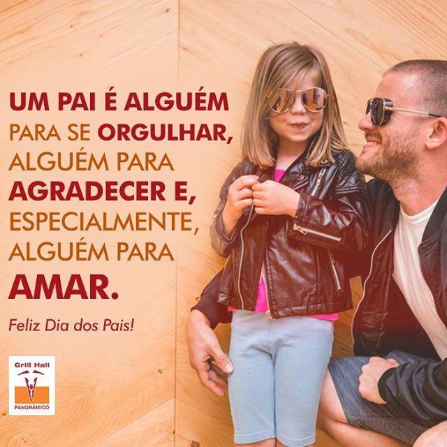 <p>Parabéns pelo seu dia. ??<br /> 12/08 – Dia dos Pais</p> <p>#EuNoGrillHallPanorâmico #eunogrillhall #ChurrascoTodoDia #diadospais #felizdiadospais</p>