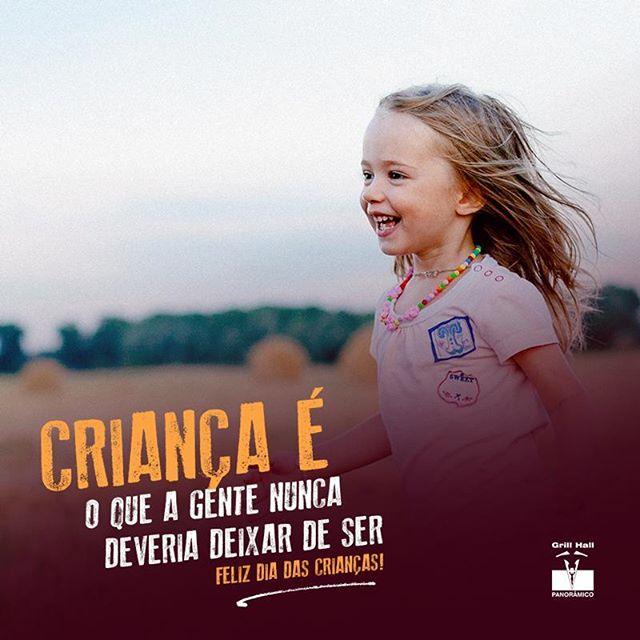 <p>Ser criança é tudo de bom!<br /> 12/10 – Dia das Crianças</p> <p>#EuNoGrillHallPanorâmico #eunogrillhall #ChurrascoTodoDia #diadascriancas</p>