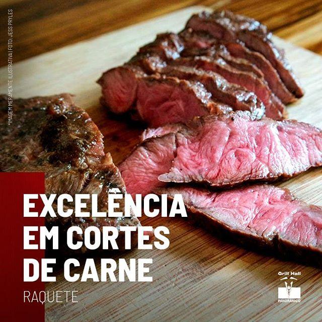 <p>Ao saborear o nosso Rodízio de Carnes não esqueça de provar a Raquete, carne saborosíssima, boa textura e maciez. Quem prova se apaixona. Te esperamos com este e outros cortes de qualidade no rodízio mais tradicional de Passo Fundo.?<br /> ?<br /> #EuNoGrillHallPanorâmico #eunogrillhall #ChurrascoTodoDia #excelenciaemcortesdecarne #raquete?</p>
