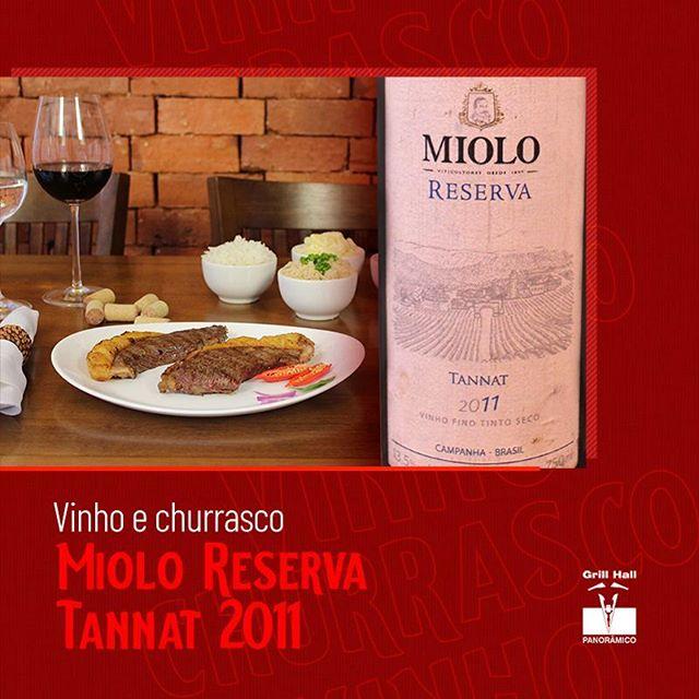 <p>O vinho Miolo Reserva Tannat, safra 2011, apresenta um sabor intenso, bem encorpado, com taninos vivos, estas características o tornam um vinho equilibrado e persistente. Excelente para acompanhar carnes ao ponto ou malpassadas. ???<br /> ?<br /> #EuNoGrillHallPanorâmico #eunogrillhall #ChurrascoTodoDia #vinhoechurrasco #vinho #mioloreservatannat?</p>
